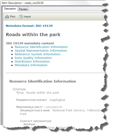 A stand-alone metadata XML file containing ISO 19139-formatted information can be displayed in ArcGIS
